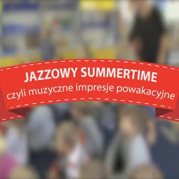 Jazzowy Summertime – 2014 – video