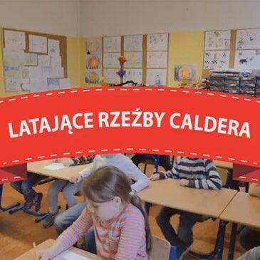 Latające Rzeźby Caldera – 2015/2016 – video