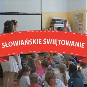 Słowiańskie Świętowanie – 2015/2016 – video
