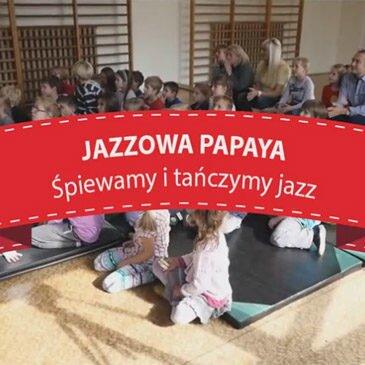 Jazzowa Papaya w Krakowie – 2015/2016 – video