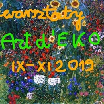 ART d' EKO – Sztuka Pielęgnacji Świata – nowy cykl warsztatów
